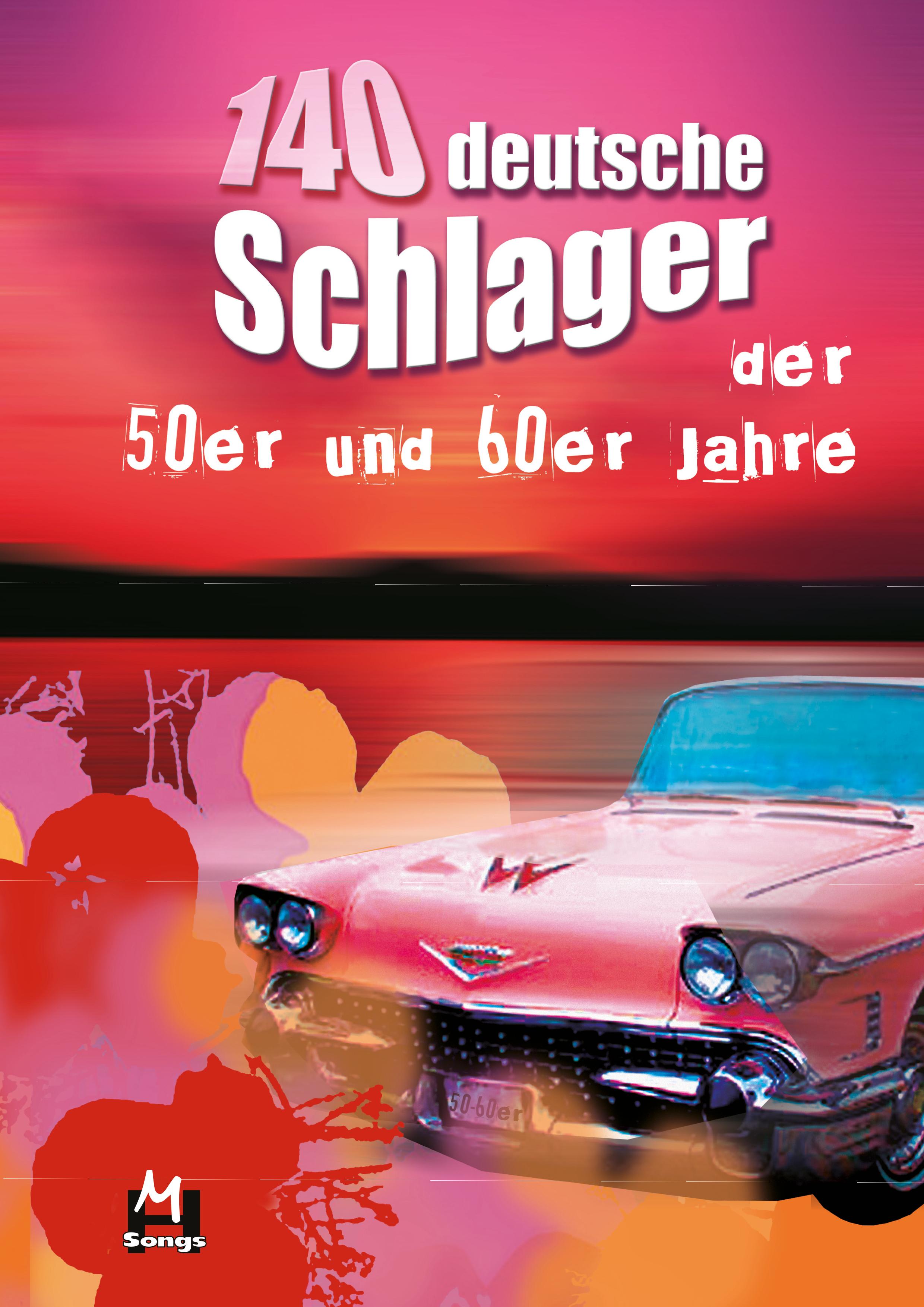 140 Deutsche Schlager 50-60Er Jahre: Melody Lyrics & Chords: Mixed Songbook