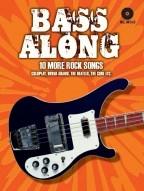 Bass Along - 10 More Rock Songs: Bass Guitar