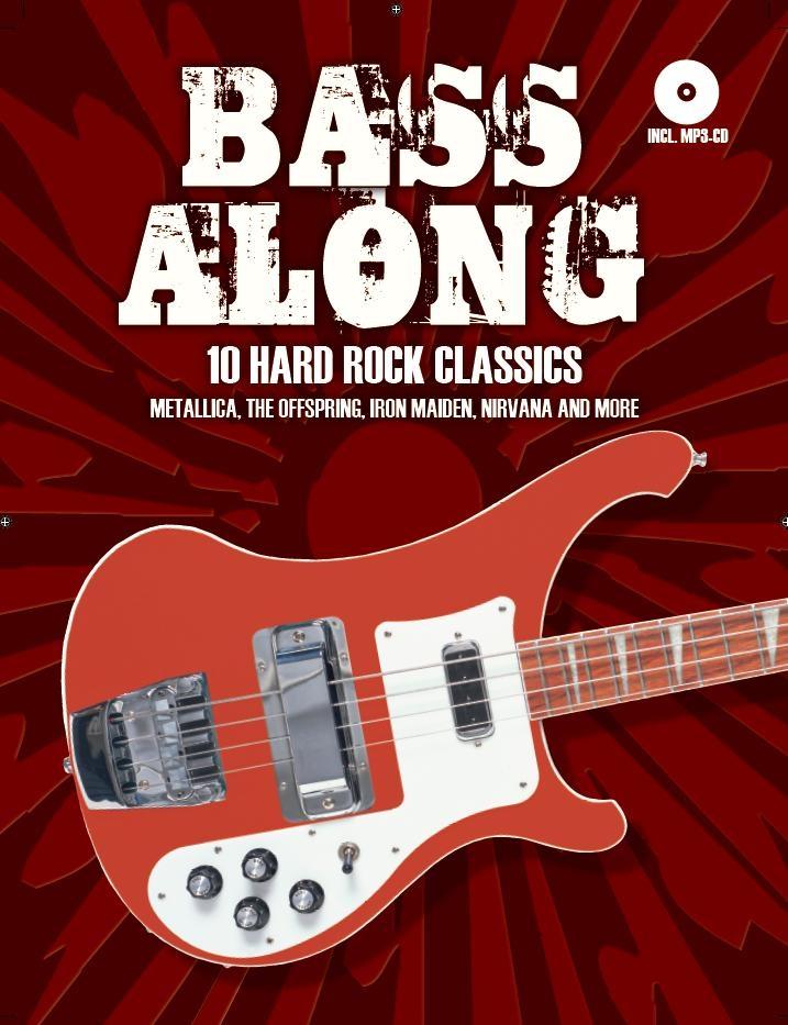 Bass Along - 10 Hard Rock Classics: Bass Guitar: Instrumental Album