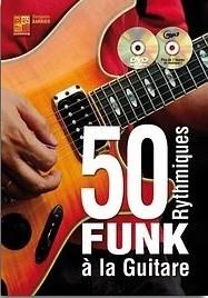 50 rythmiques funk a la guitare (livre/CD/DVD) +DVD