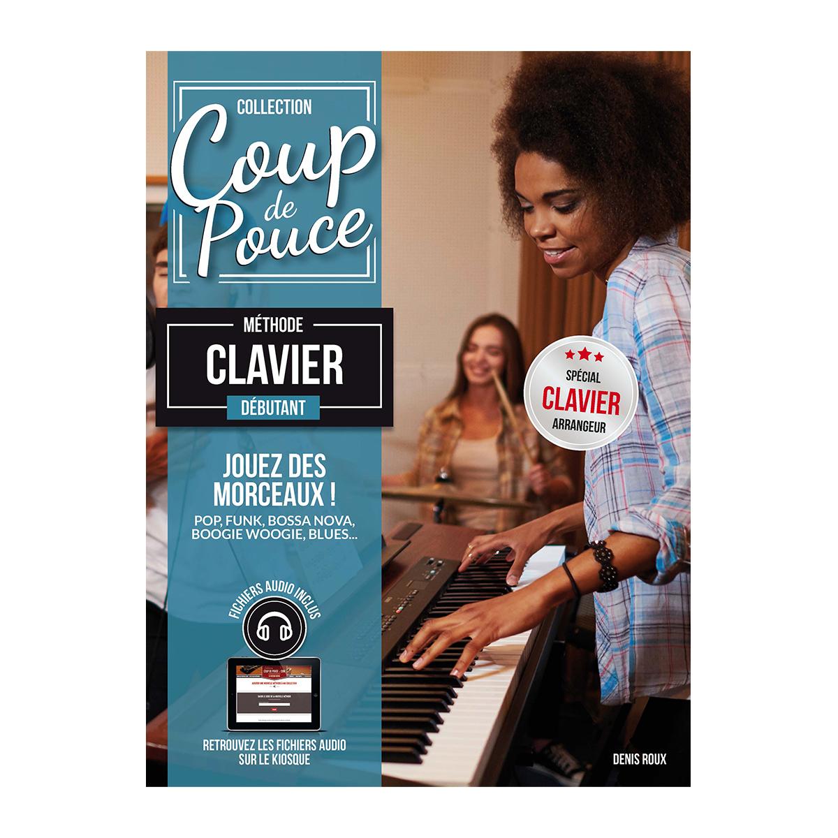 Coup de pouce Débutant Clavier: Electric Keyboard: Instrumental Tutor