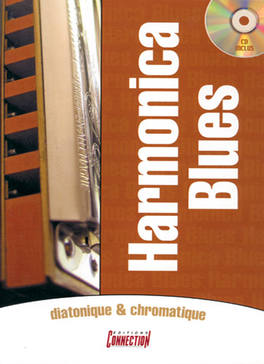 Alexandre Thollon: Harmonica Blues Diatonique & Chromatique: Harmonica: