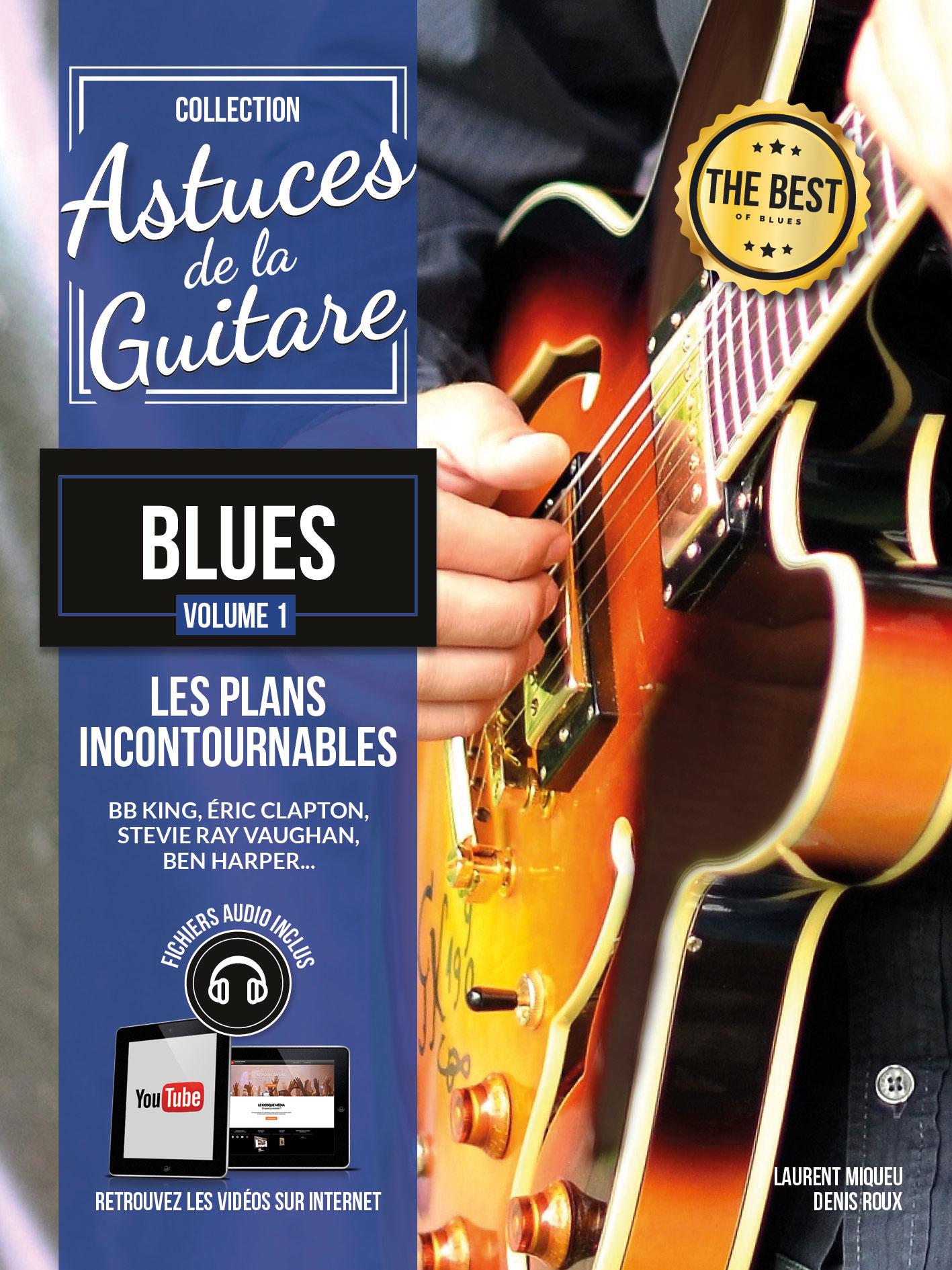 Denis Roux: Astuces De La Guitare Blues Vol. 1: Guitar: Instrumental Album