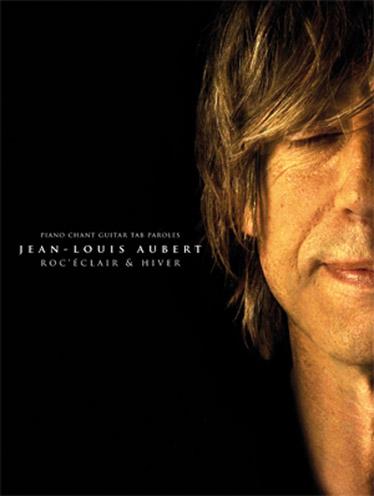 Jean-Louis Aubert Songbook: Guitar TAB: Artist Songbook