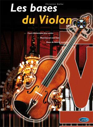 Christine Galka: Les Bases du Violon: Violin: Instrumental Tutor