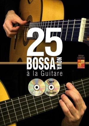 Adrian Santos: 25 Bossa Nova Guitare: Guitar