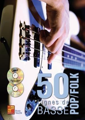 50 lignes de basse pop/folk: Bass Guitar