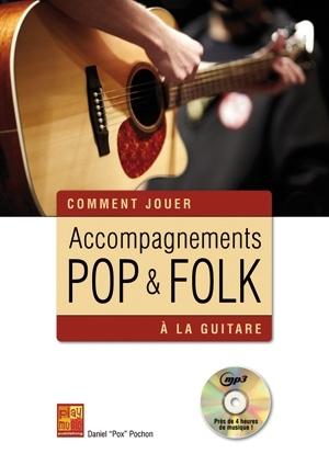 Accompagnements Pop & Folk A La Guitare: Guitar: Instrumental Tutor