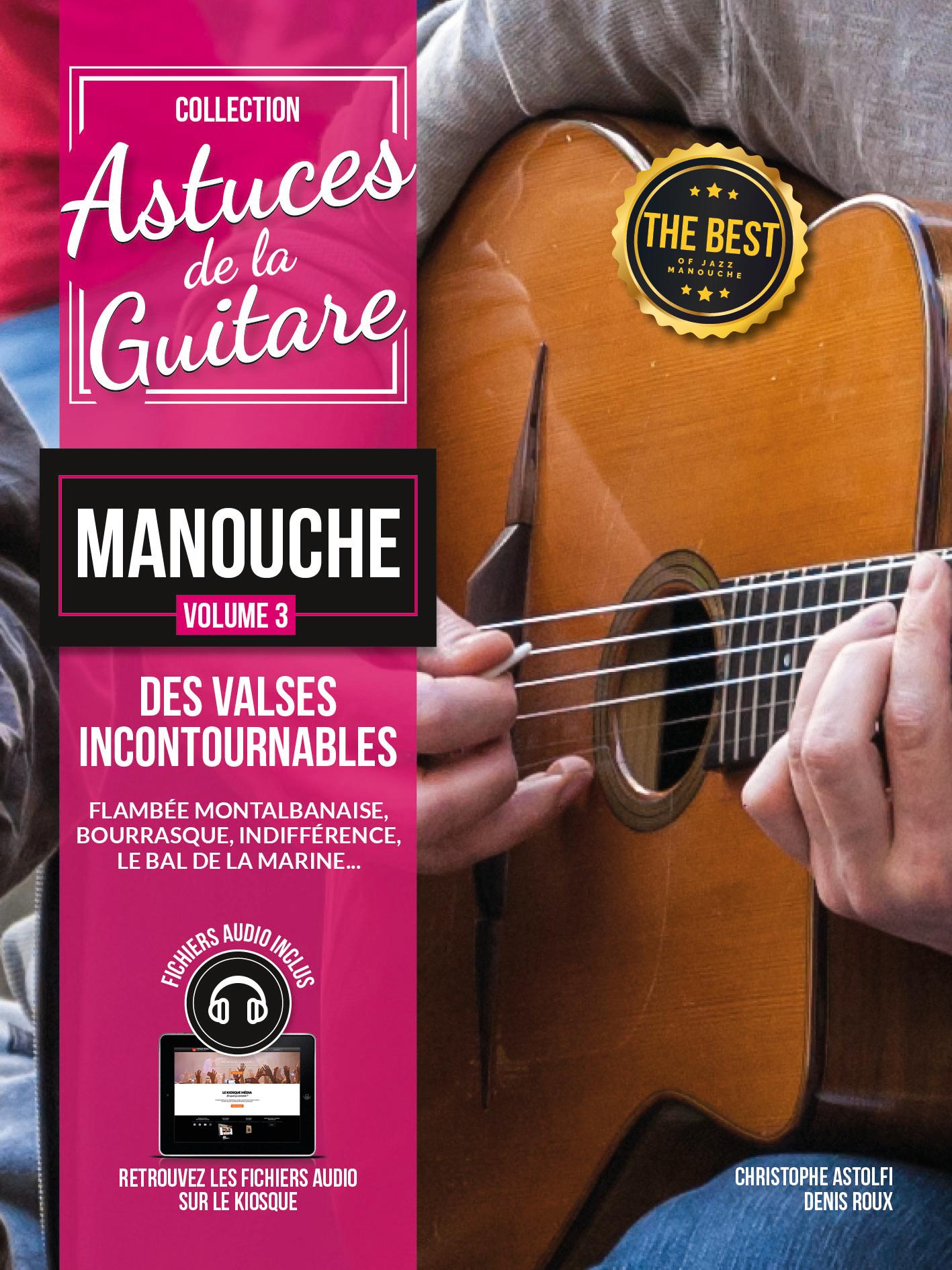 Christophe Astolfi Denis Roux Denis Roux: Astuces De La Guitare Manouche Vol. 3: