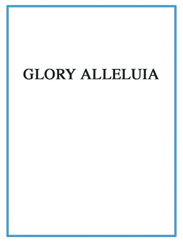 André Pascal: Glory Alleluia: Voice: Single Sheet