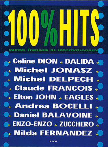 100% HITS Volume 1: Piano Vocal Guitar: Mixed Songbook