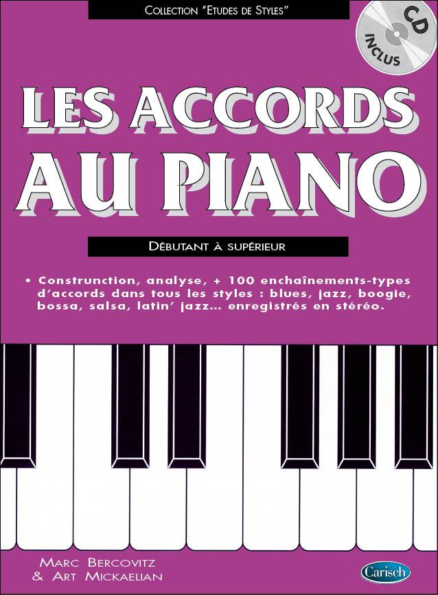 Bercovitz Marc Mickaëlian Art: Les Accords au Piano Débutant à Supérieur: Piano: