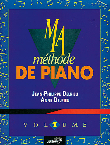 A. Delrieu: Ma Methode De Piano Vol 1: Piano: Instrumental Tutor