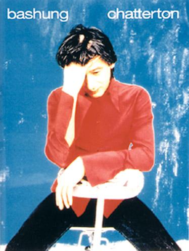 Alain Baschung: Chatterton: Voice: Artist Songbook