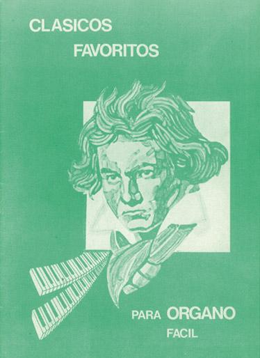 Clásicos Favoritos para Órgano Fácil Volumen 1: Organ: Instrumental Album