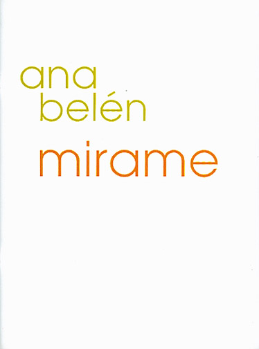 Belen Ana Mirame: Ana Mirame Belen: Piano Vocal Guitar: Artist Songbook