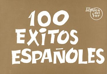 100 Exitos Espanoles: Guitar Chords and Lyrics: Mixed Songbook