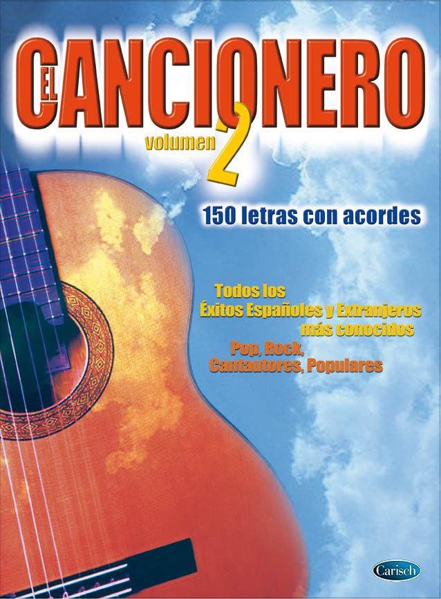 El Cancionero Volume 2: Melody Lyrics & Chords: Mixed Songbook