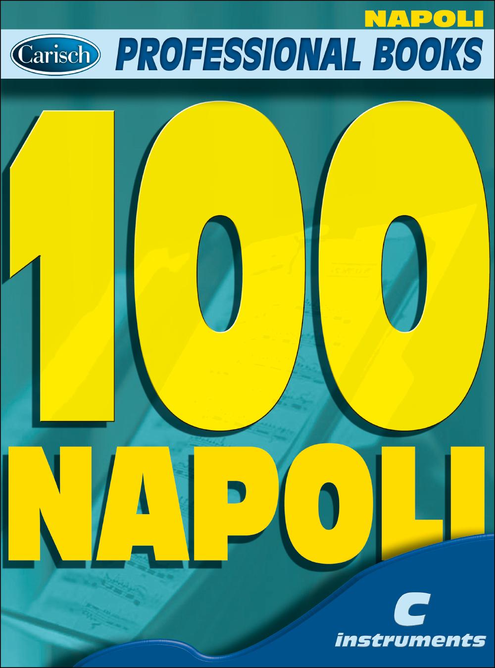 100 Napoli: C Clef Instrument: Mixed Songbook