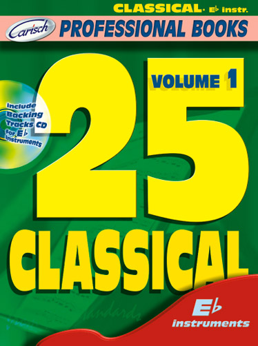 25 Classical Volume I (Eb Instr.): E-Flat Instrument: Mixed Songbook