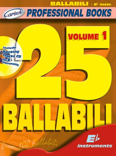 25 Ballabili Con Cd: E-Flat Instrument: Mixed Songbook