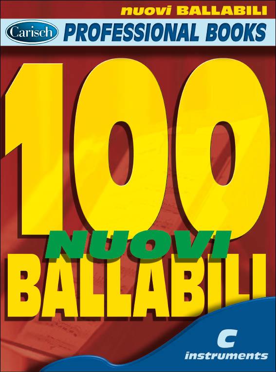 100 Nuovi Ballabili: C Clef Instrument: Mixed Songbook