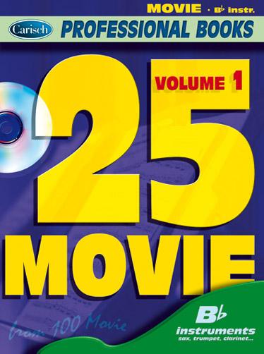25 Movie Volume 1: B-Flat Instrument: Mixed Songbook