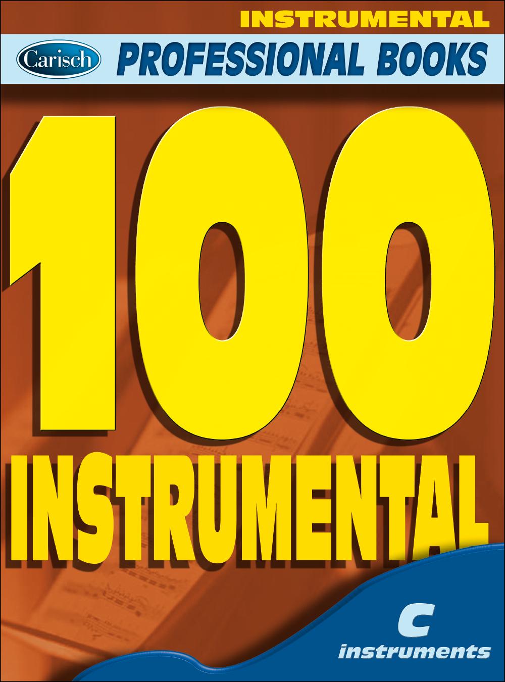 100 Instrumental (C Instrument): C Clef Instrument: Mixed Songbook
