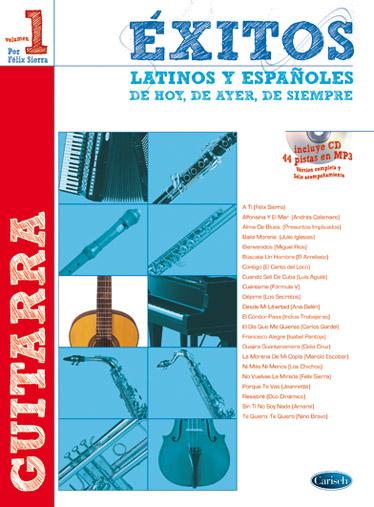Exitos Latinos Y Espanoles de Hoy de Ayer de Siempre (Guitarra) +CD