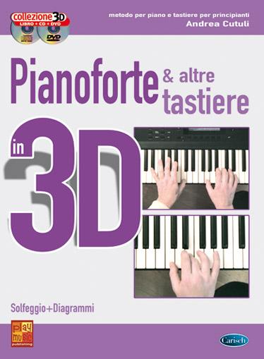 Andrea Cutuli: Pianoforte e altre Tastiere in 3D: Piano: Instrumental Tutor