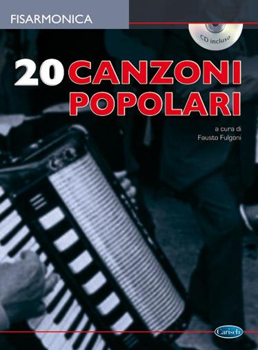 20 Canzoni Popolari Per Fisarmonica +CD