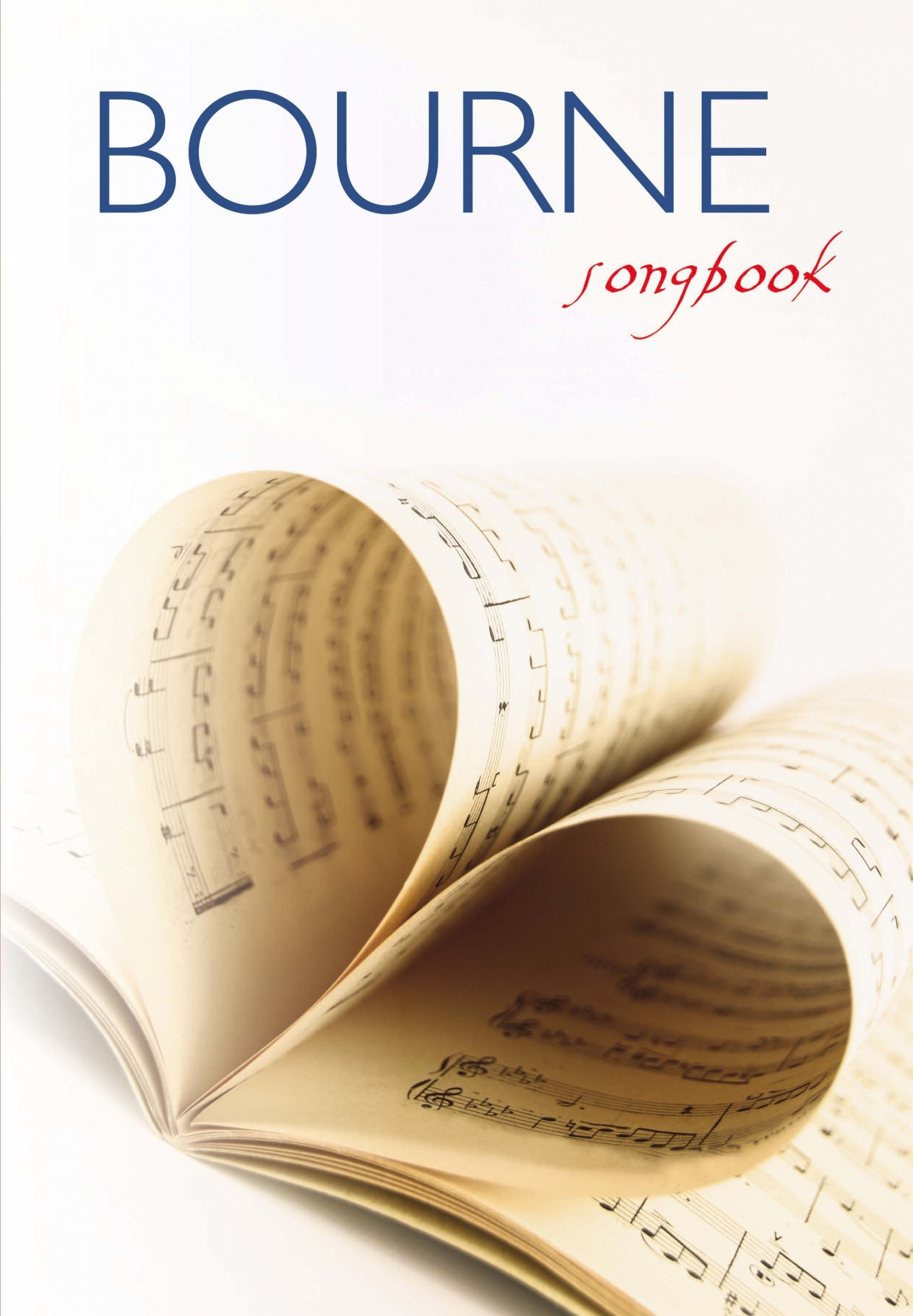 Bourne: Bourne: Piano Vocal Guitar: Mixed Songbook