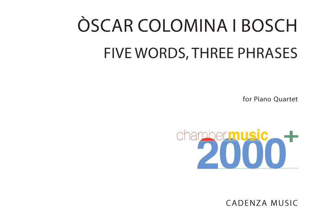 Òscar Colomina i Bosch: Five Words Three Phrases: Score/Parts