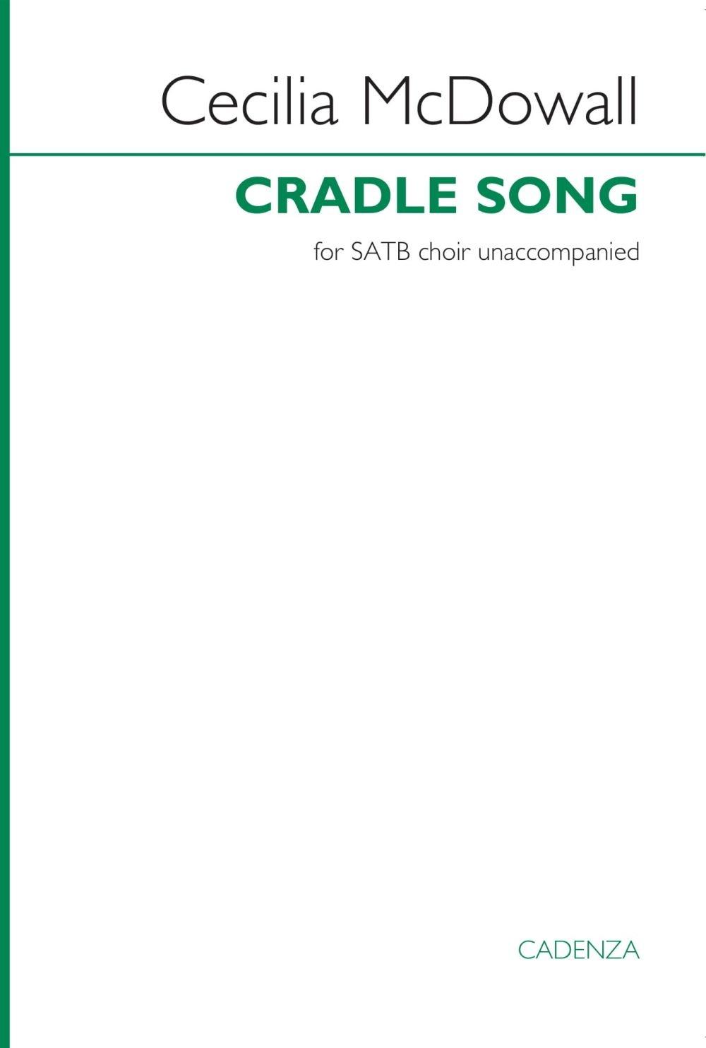 Cecilia McDowall: Cradle Song: SATB: Vocal Score