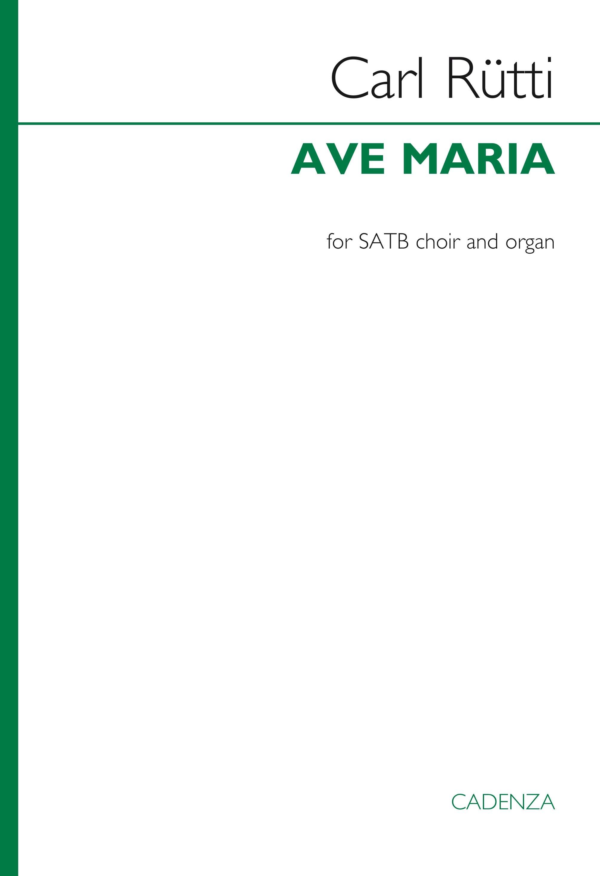 Carl Rütti: Ave Maria: SATB: Vocal Score
