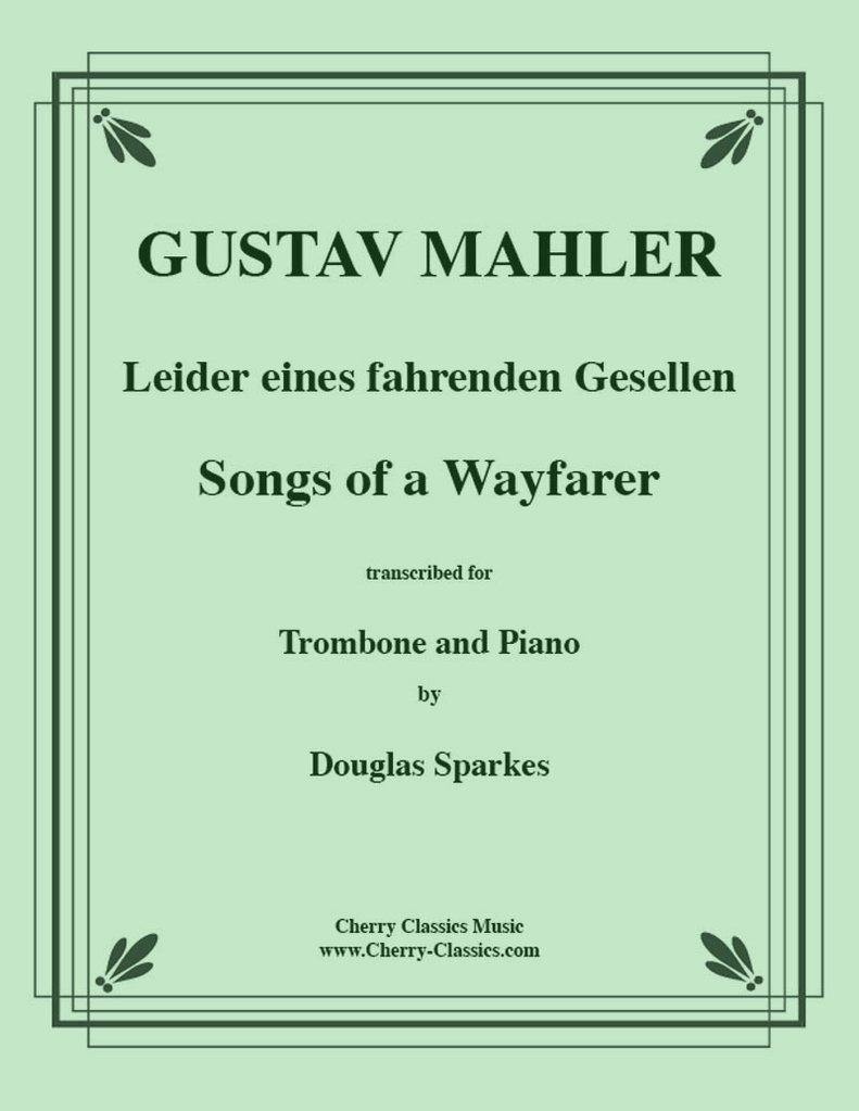 Gustav Mahler: Songs of a Wayfarer: Trombone: Instrumental Work