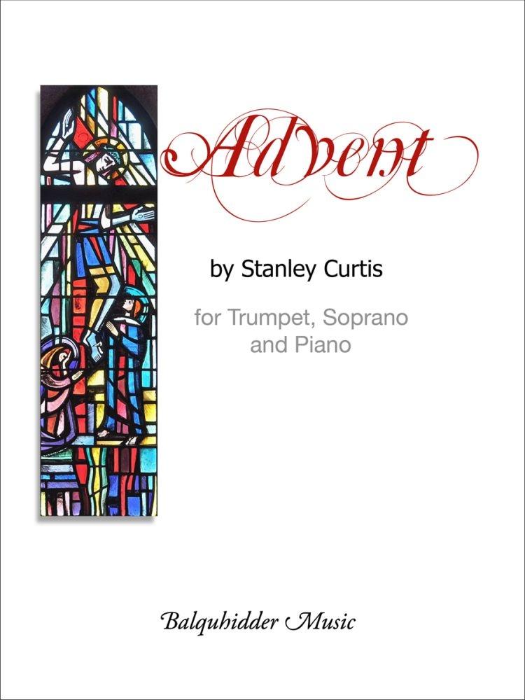 Stanley Curtis: Advent: Soprano