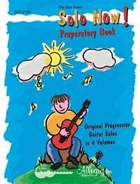 Solo Now! Preparatory Volume Grade 1 Vol. 1: Guitar: Instrumental Album