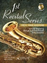 1st Recital Series for Bb Tenor Saxophone: Tenor Saxophone: Instrumental Work