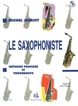 Michel Meriot: Le Saxophoniste - Méthode progressive: Saxophone: Instrumental