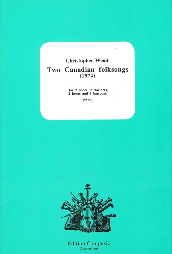 C. Weait: 2 Canadian Folksongs: Wind Ensemble: Score & Parts