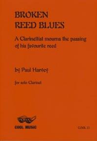 Paul Harvey: Broken Reed Blues: Clarinet: Instrumental Work