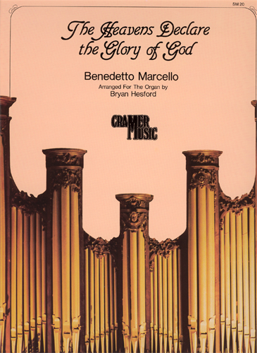 Benedetto Marcello: The Heavens Declare the Glory of God: Organ: Instrumental