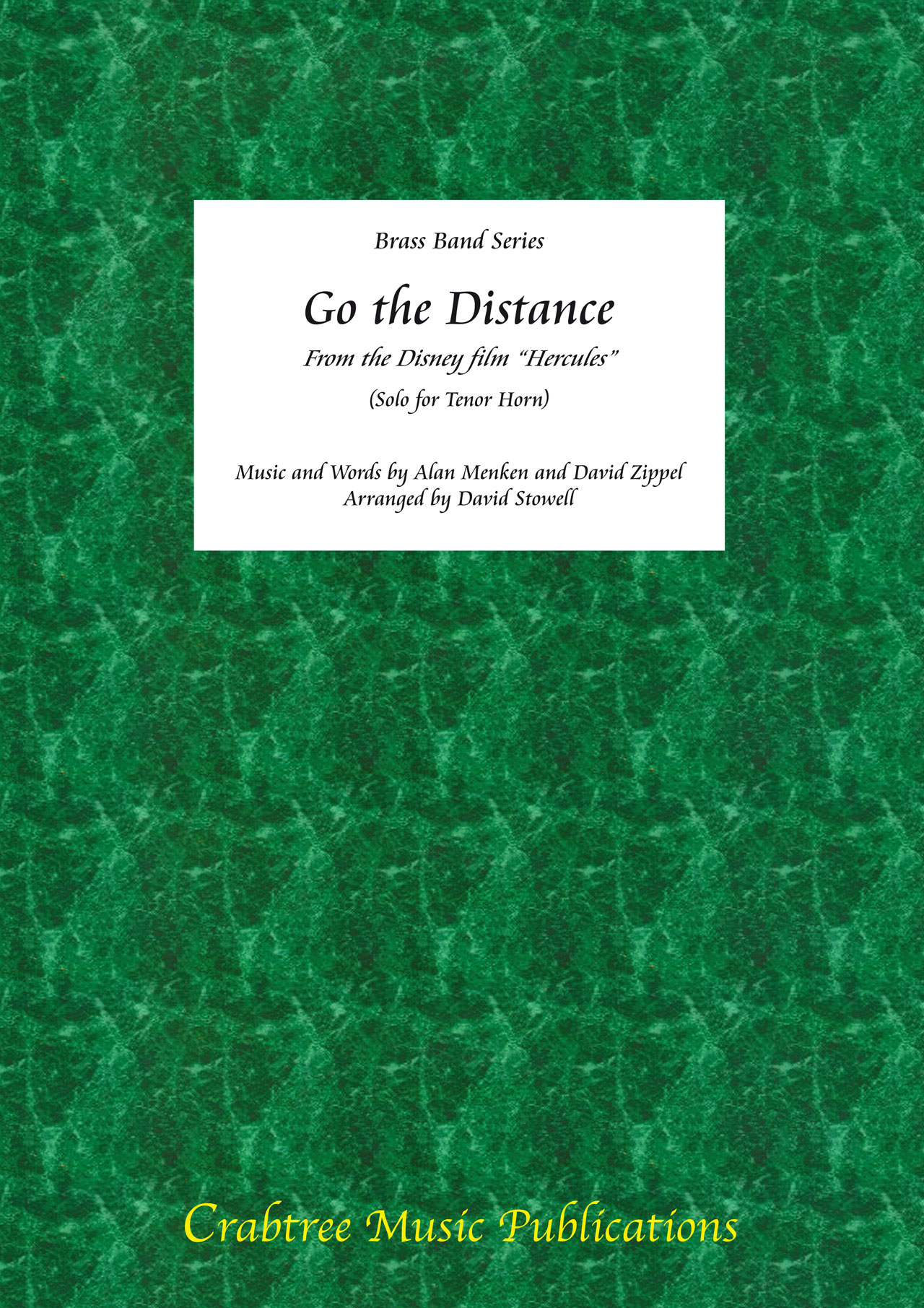Alan Menken: Go the Distance ( Horn Solo ): Brass Band and Solo: Score & Parts