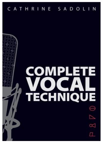 Cathrine Sadolin: Complete Vocal Technique: Vocal Solo: Vocal Tutor