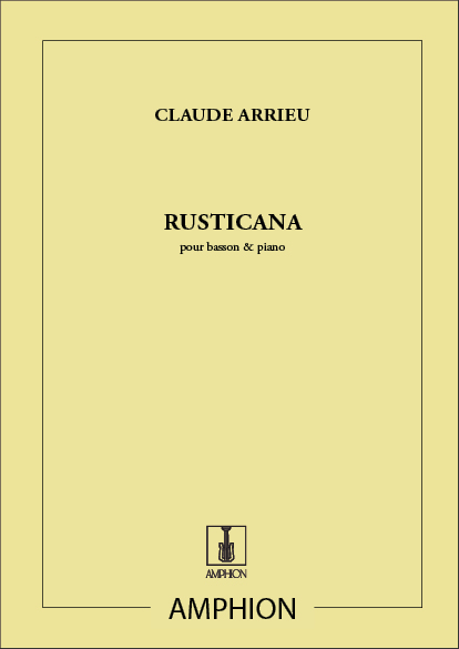 Claude Arrieu: Rusticana Basson-Piano: Bassoon: Instrumental Work