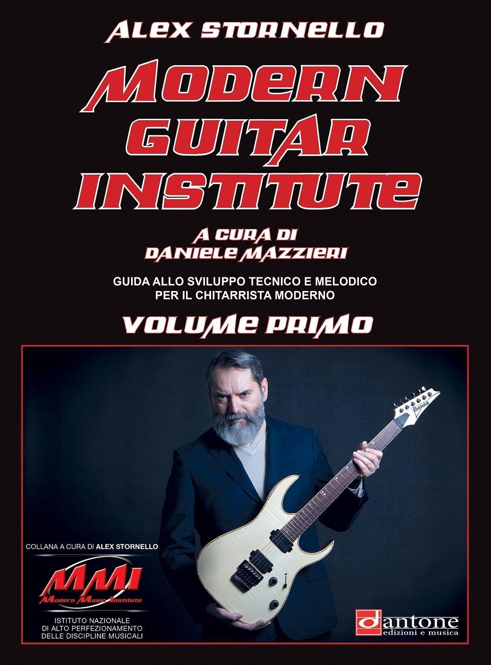 Alex Stornello: Modern Guitar Institute Vol. 1: Guitar: Instrumental Tutor