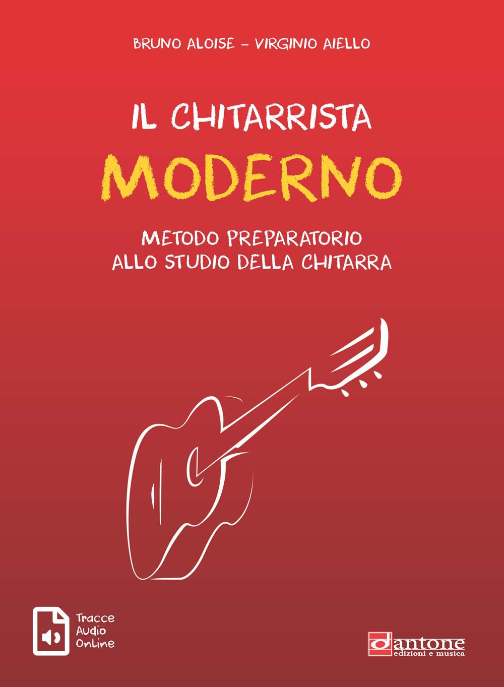 Bruno Aloise Virginio Aiello: Il Chitarrista Moderno: Guitar: Instrumental Tutor
