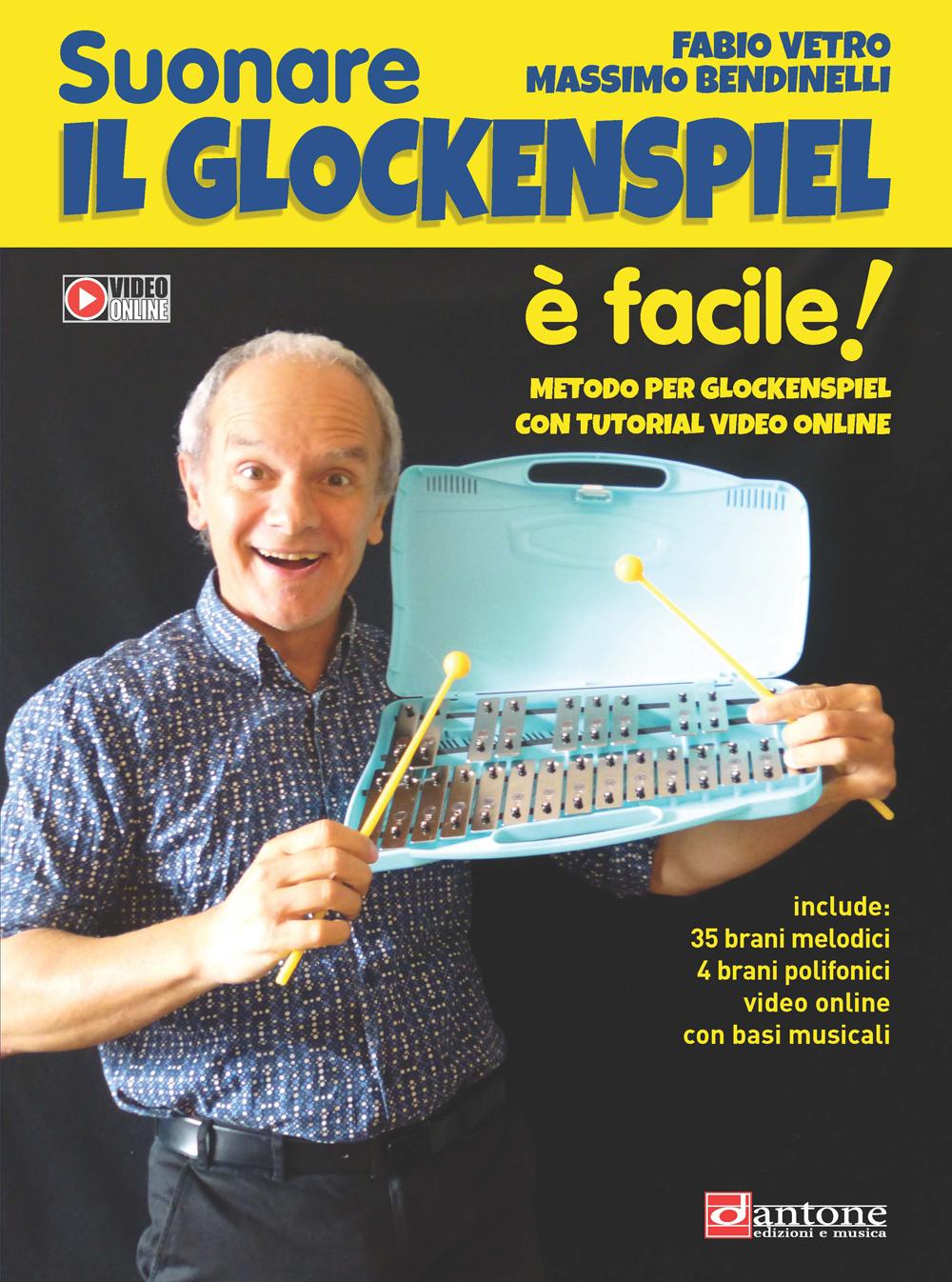 Fabio Vetro Massimo Bendinelli: Suonare Il Glockenspiel È Facile: Bells: