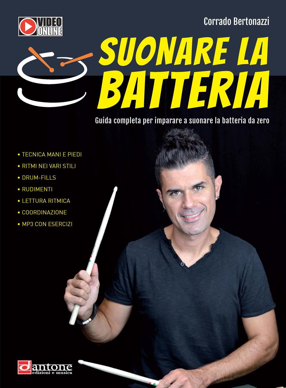 Corrado Bertonazzi: Suonare La Batteria: Drumkit: Instrumental Tutor